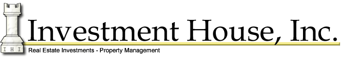 Investment House, Inc. - Real Estate Investment and Property Management